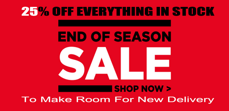 25% Off Everything!! End Of season SALE NOW ON. Limited Time Onl